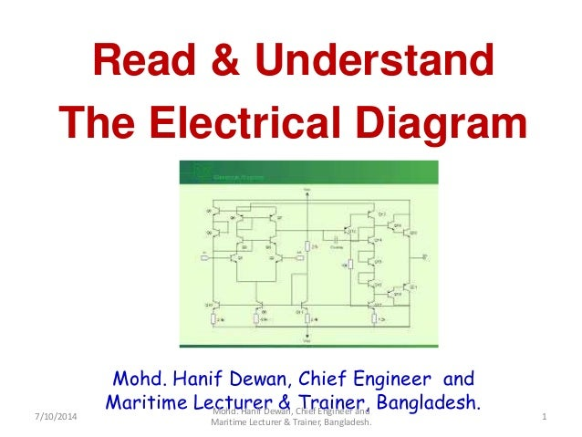 Mohd. Hanif Dewan, Chief Engineer and Maritime Lecturer & Trainer, Bangladesh. Read & Understand The Electrical Diagram 7/...