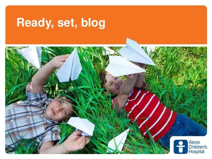 Ready set-blog