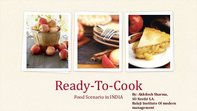 a study on indian 'ready to eat' food Ready-to-eat food market: meat on the advancements in the ready-to-eat food products market the study demonstrates market dynamics that 411007 india uk.