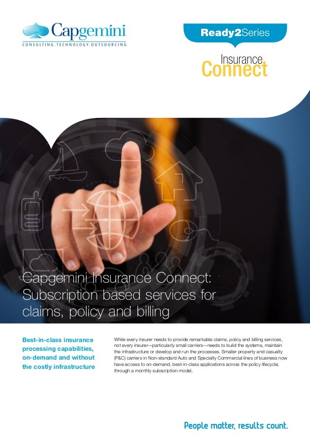 Capgemini Insurance Connect : Subscription based services for claims , policy and billing