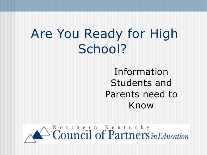 Are You Ready for High School?  Information Students and Parents need to Know