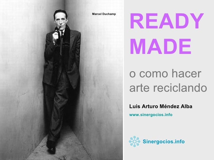 READY MADE, o como hacer arte reciclando...