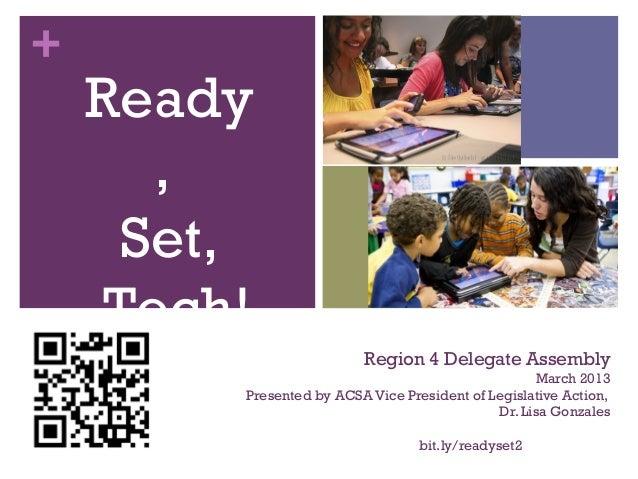 +    Ready       ,      Set,     Tech!                          Region 4 Delegate Assembly                                ...