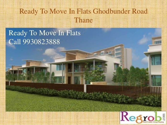 Ready to move in flats 993082344 ghodbunder road thane
