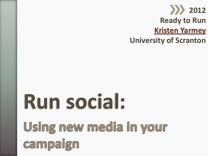 Run Social: Using New Media in Your Campaign