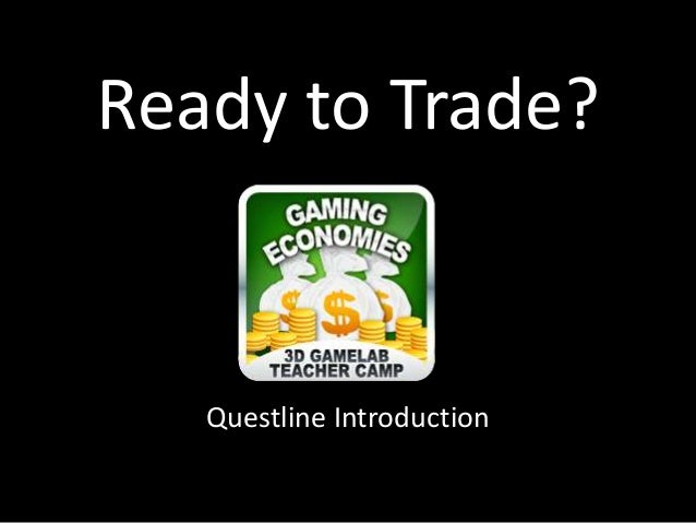 Ready to Trade? Questline Introduction