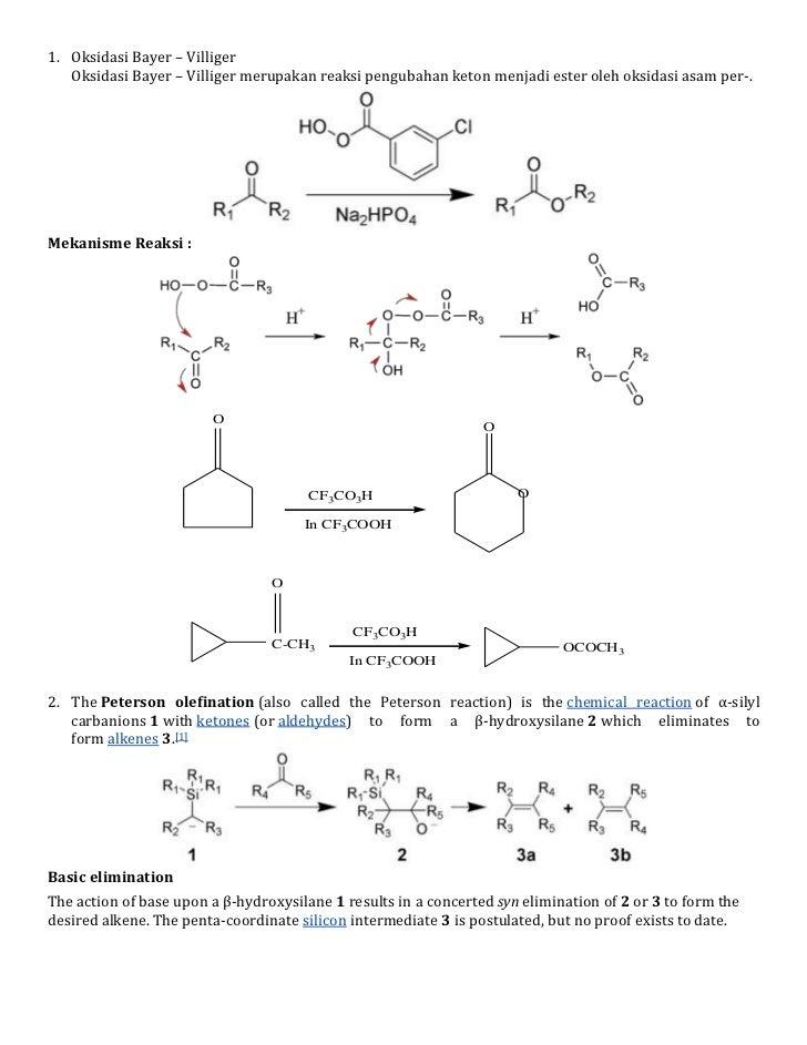 <ul><li>Oksidasi Bayer – Villiger</li></ul>Oksidasi Bayer – Villiger merupakan reaksi pengubahan keton menjadi ester oleh ...
