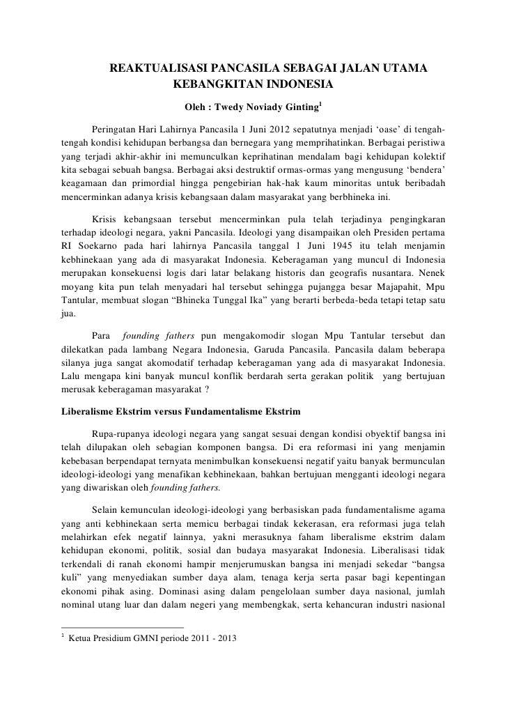 REAKTUALISASI PANCASILA SEBAGAI JALAN UTAMA                     KEBANGKITAN INDONESIA                               Oleh :...