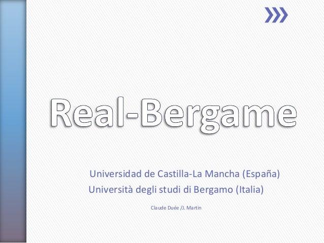 Universidad de Castilla-La Mancha (España) Università degli studi di Bergamo (Italia) Claude Duée /J. Martin