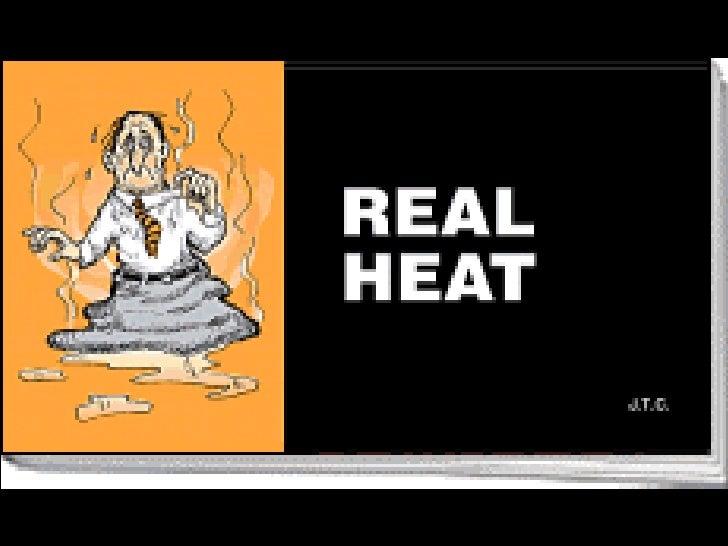 Real Heat