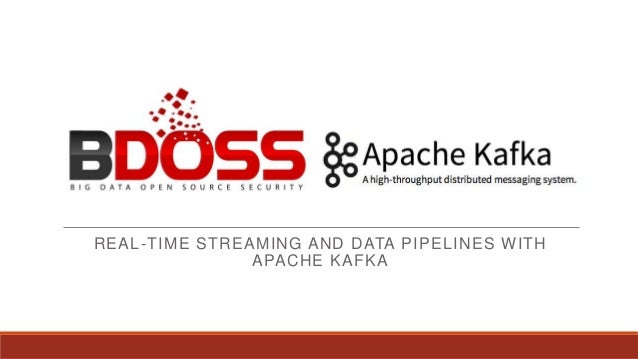 REAL-TIME STREAMING AND DATA PIPELINES WITH APACHE KAFKA