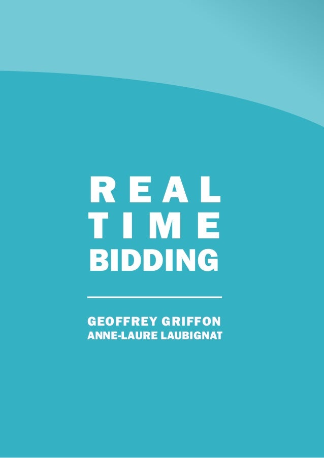 Real Time Bidding - Geoffrey Griffon & Anne-laure Laubignat