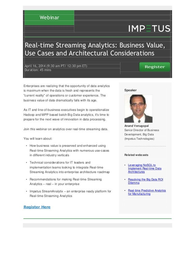Real-Time Streaming Analytics Business Value, Use Cases & Architectural Considerations- Impetus Webinar