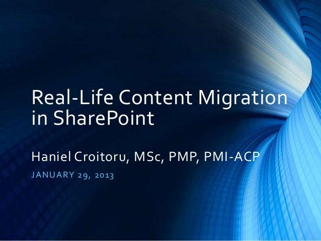 Real life content migrations