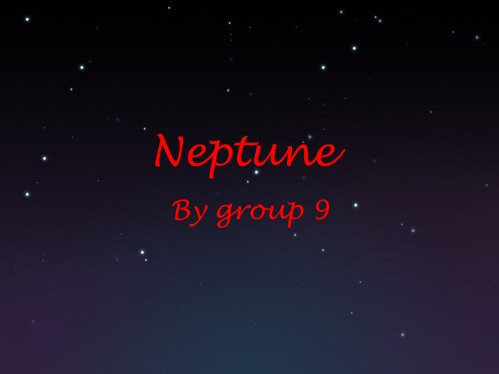 Neptune  By group 9