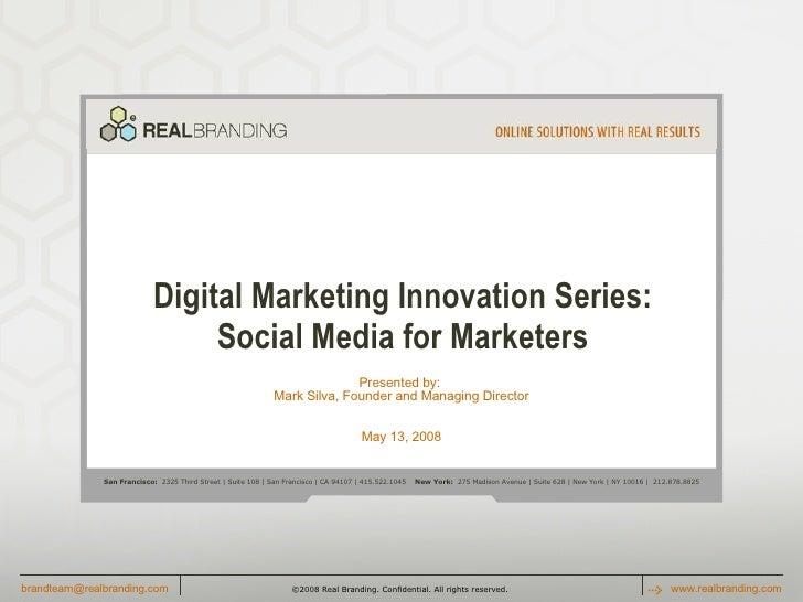 Social Media for Marketers