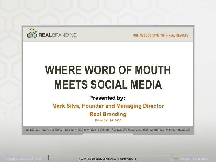 When SocialMedia meets Word of Mouth