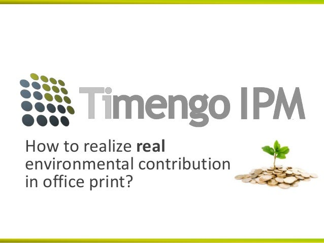 How to realize realenvironmental contributionin office print?