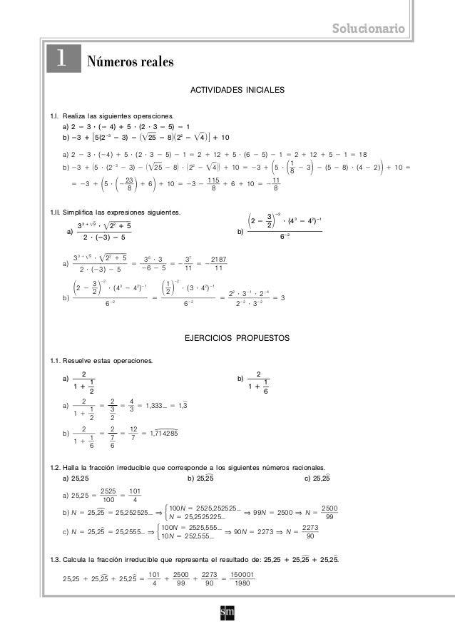 Solucionario ACTIVIDADES INICIALES 1.I. Realiza las siguientes operaciones. a) 2 ؊ 3 ؒ (؊ 4) ؉ 5 ؒ (2 ؒ 3 ؊ 5) ؊ 1 b) ؊3 ؉...