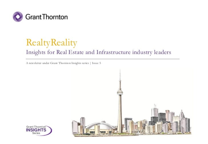 RealtyRealityInsights for Real Estate and Infrastructure industry leadersA newsletter under Grant Thornton Insights series...