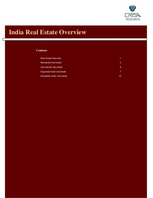India Real Estate Overview         Contents            Real Estate Overview             1            Residential real esta...
