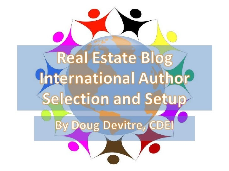Real Estate Blog International Author Selection And Set Up