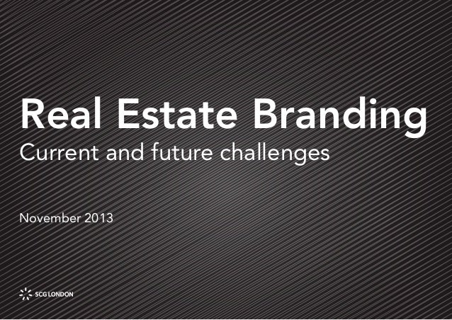 Real Estate Branding Current and future challenges November 2013  Page 1