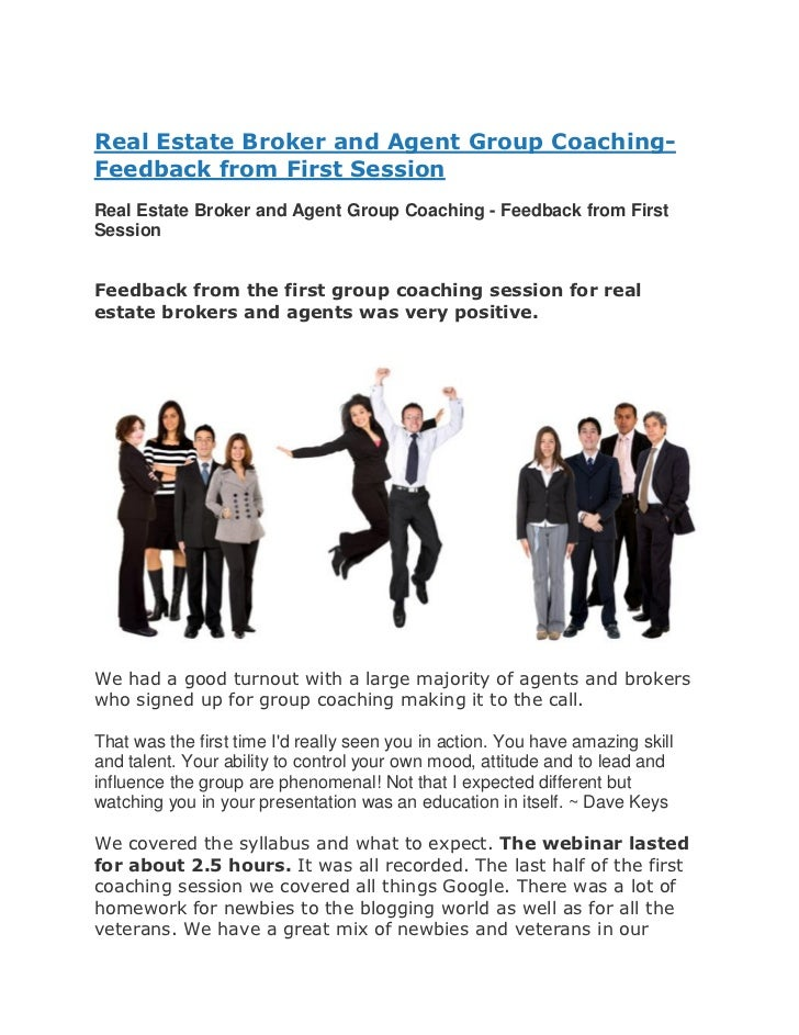 Real Estate Broker and Agent Group Coaching-Feedback from First SessionReal Estate Broker and Agent Group Coaching - Feedb...