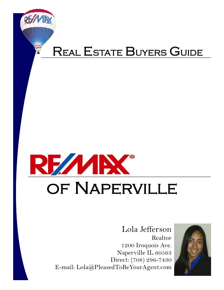 Real Estate Buyers Guide     of Naperville                          Lola Jefferson                                    Real...