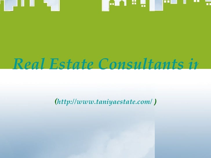Real Estate Consultants in Gurgaon ( http://www.taniyaestate.com/  )