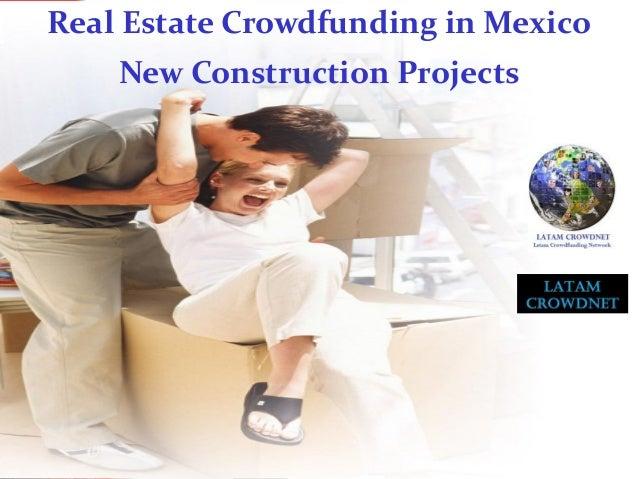 Real Estate Crowdfunding Pre Sale New Construction In Mexico Presentation