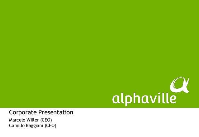 Corporate PresentationMarcelo Willer (CEO)Camillo Baggiani (CFO)