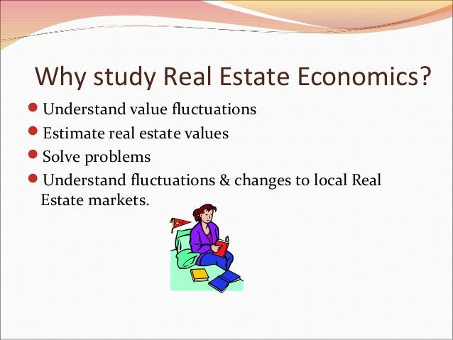 thesis on real estate economics Economic attributes of preferred real estate locations the thesis covers residential estate markets and concentrates on property types,.