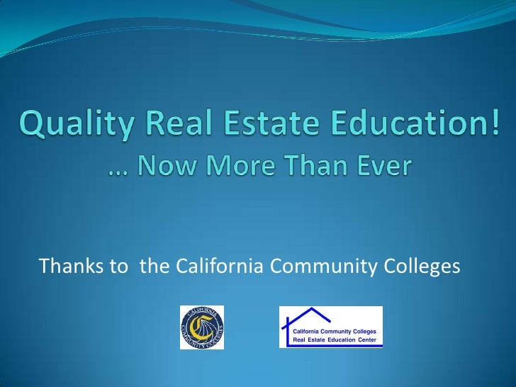 Real Estate Education:   Now More than Ever