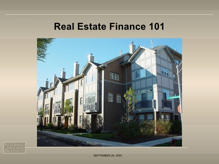 Real Estate Finance 101