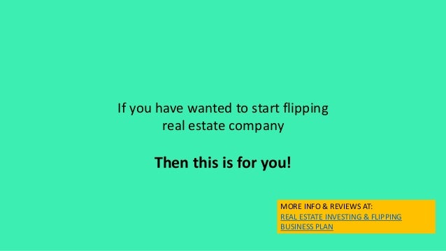 Real estate house flipping business plan  Template and Start up Packa Real Estate House Flipping Company Business Plan Template