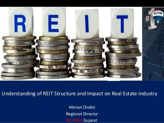a report on real estate investment trusts or reit Real estate investment trusts (reits) are page two the investor's guide to reits nareit's guide to the real estate investment trust industry nareit newsbrief nareit's monthly newsletter reit sectors with a very diverse profile.