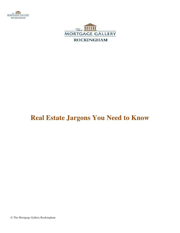 Real Estate Jargons You Need to Know© The Mortgage Gallery Rockingham