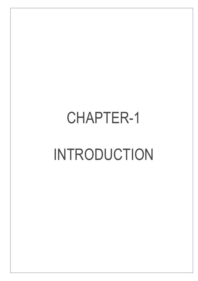 CHAPTER-1 INTRODUCTION