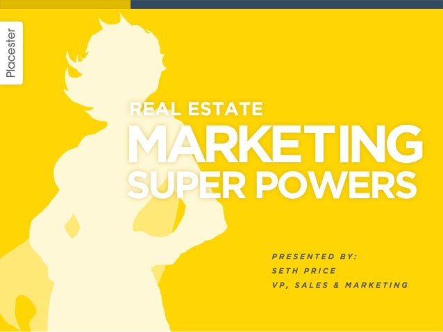Real Estate Marketing Superpowers by Seth Price