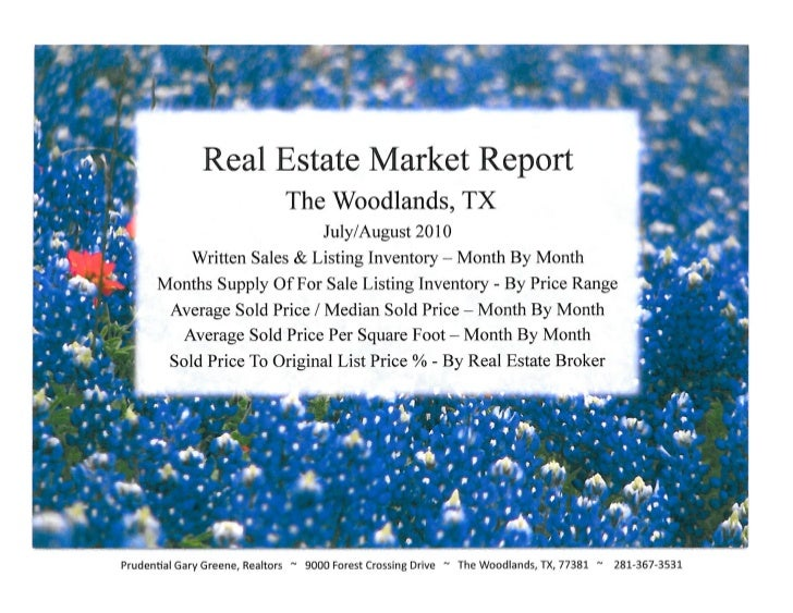 The Woodlands Real Estate Market Report - August 2010 / Prudential Gary Greene Realtors