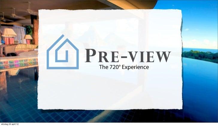 Pre-View - Real Estate