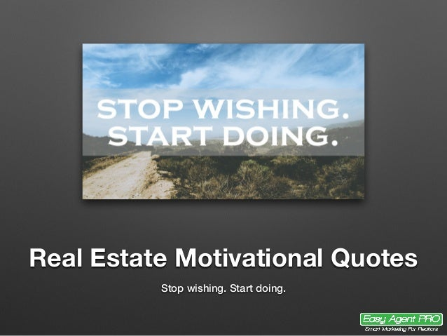 25 Perfect Real Estate Quotes For Agents Investors And Brokers