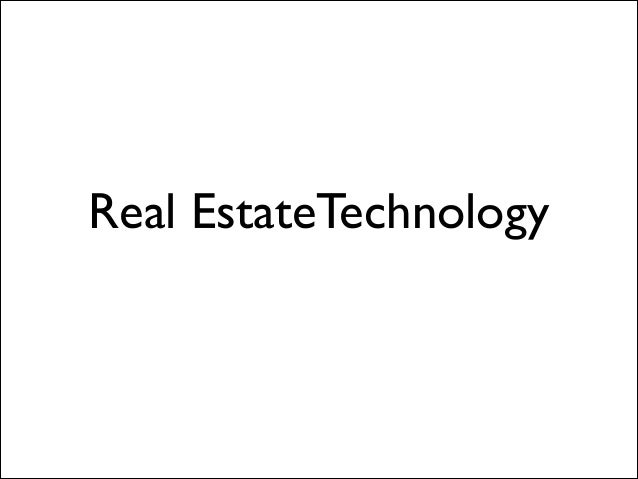 Real EstateTechnology