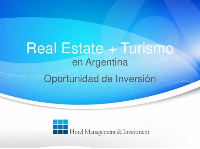 Real Estate + Turismo en Argentina Oportunidad de Inversión