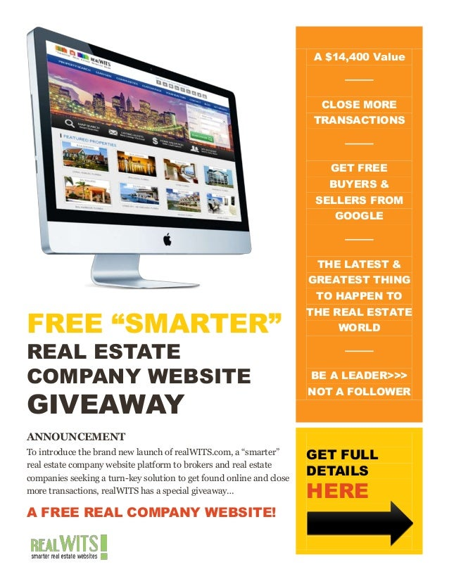 """FREE """"SMARTER""""REAL ESTATECOMPANY WEBSITEGIVEAWAYANNOUNCEMENTTo introduce the brand new launch of realWITS.com, a """"smarter""""..."""