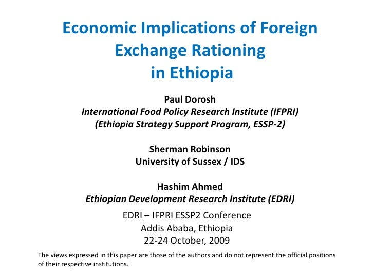 Economic Implications of Foreign              Exchange Rationing                   in Ethiopia                            ...