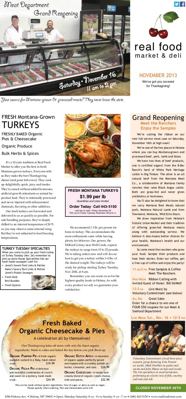 Meat Department Grand Reopening  real food market & deli  y Saturda  mber 16 • Nove  m m to 2 p  ll a  november 2013 We've...