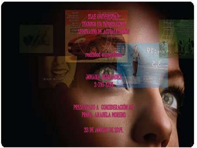 REALIDAD AUMENTADA  La realidad aumentada es la  combinación de elementos reales y  virtuales. Mediante la generación de  ...