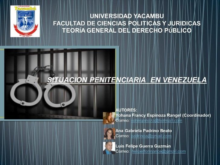 Realidad de la situacion penitenciaria en venezuela
